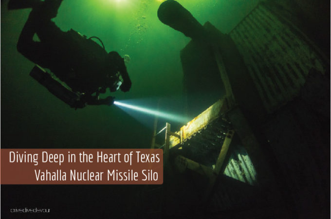 Diving Deep in the Heart of Texas – Valhalla Nuclear Missile Silo